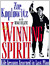 The Winning Spirit: Life Lessons Learned in Last Place