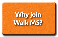 Why Join Walk MS?
